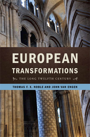 European Transformations by Thomas F.X. Noble and John ...