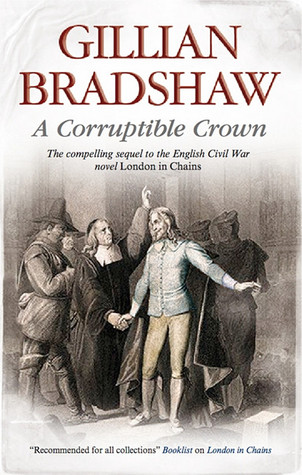 A Corruptible Crown by Gillian Bradshaw