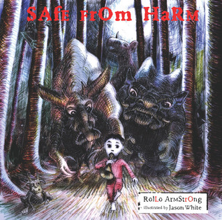 Safe from Harm by Rollo Armstrong