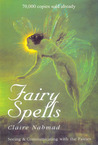 Fairy Spells: Seeing & Communicating with the Fairies