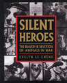 Silent Heroes by Evelyn Le Chene