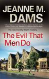 The Evil That Men Do (Dorothy Martin, #11)