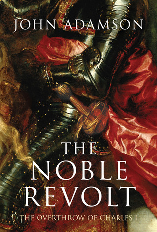 The Noble Revolt by John E. Adamson