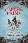 The Revenge Of Captain Paine (A Pyke Mystery, #2)