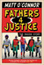 Fathers 4 Justice: The Inside Story
