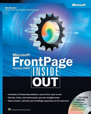 Microsoft® FrontPage® Version 2002 Inside Out by Jim Buyens