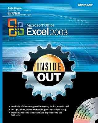 Microsoft® Office Excel 2003 Inside Out by Craig Stinson