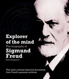 Explorer of the Mind: The Biography of Sigmund Freud