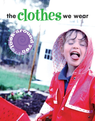 The Clothes We Wear
