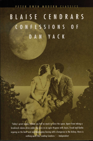 Confessions of Dan Yack by Blaise Cendrars