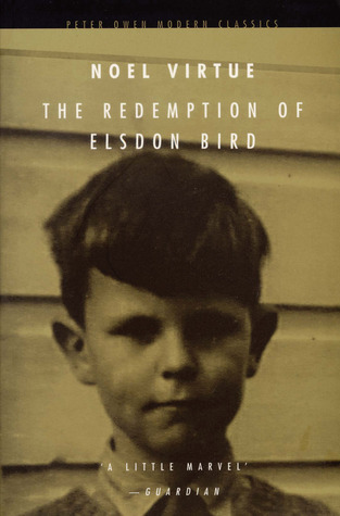 The Redemption of Elsdon Bird by Noel Virtue