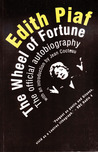 Edith Piaf: The Wheel of Fortune: The Official Autobiography