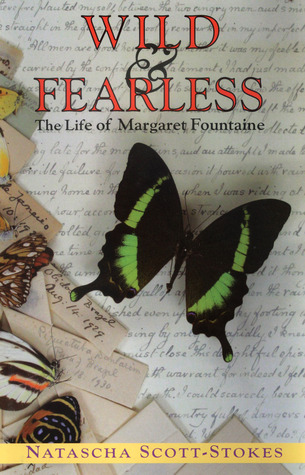 Wild & Fearless: The Life of Margaret Fountaine