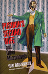 Pushkin's Second Wife and Other Micronovels