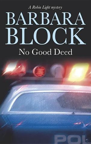 No Good Deed (Robin Light #10)
