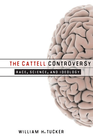 The Cattell Controversy: Race, Science, and Ideology