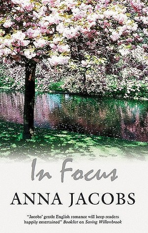 In Focus by Anna Jacobs