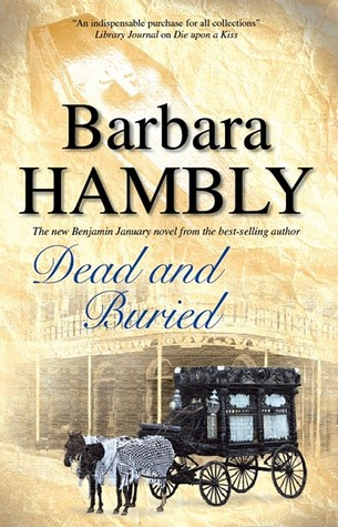 Dead and Buried by Barbara Hambly