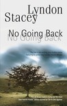 No Going Back (Daniel Whelan. #1)