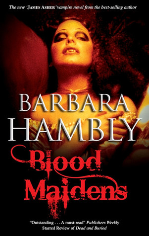 Blood Maidens by Barbara Hambly