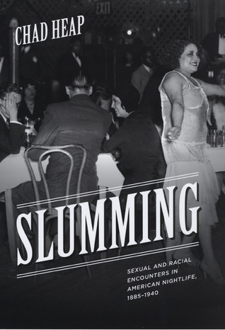 Slumming by Chad Heap