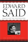 Edward Said: Continuing the Conversation