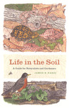 Life in the Soil by James B. Nardi