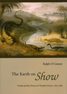 The Earth on Show: Fossils and the Poetics of Popular Science, 1802-1856