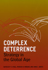 Complex Deterrence: Strategy in the Global Age
