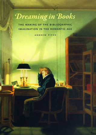 Dreaming in Books by Andrew   Piper