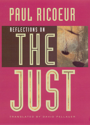 Reflections on the Just by Paul Ricoeur