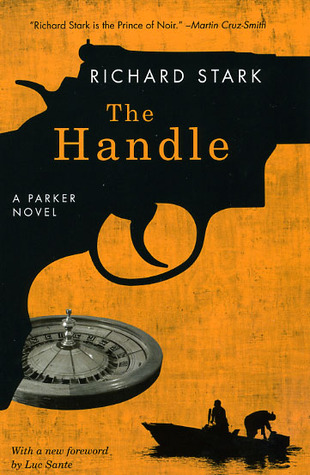 The Handle by Richard Stark