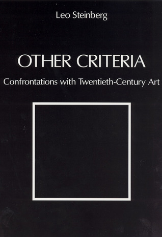 Other Criteria: Confrontations with Twentieth-Century Art