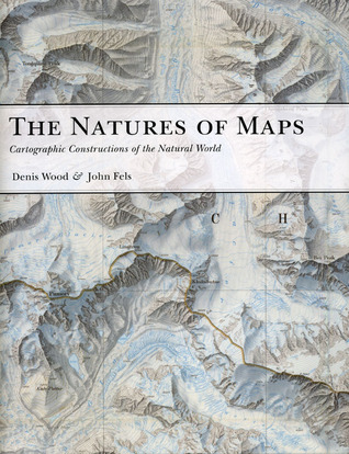 The Natures of Maps by Denis Wood