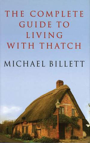 The Complete Guide to Living with Thatch