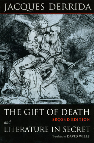 The Gift of Death, and Literature in Secret by Jacques Derrida
