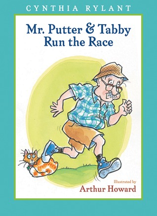 Mr. Putter & Tabby Run the Race by Cynthia Rylant