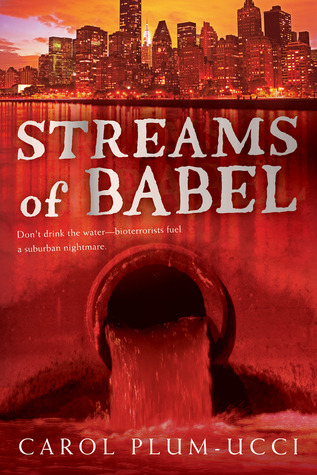 Streams of Babel by Carol Plum-Ucci