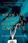 When the Devil Holds the Candle (Inspector Konrad Sejer, #4)