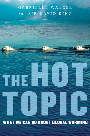 The Hot Topic by Gabrielle Walker