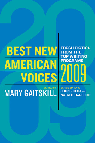 Best New American Voices 2009 by Mary Gaitskill