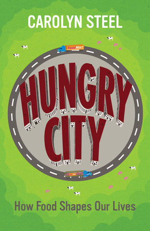 Hungry City by Carolyn Steel