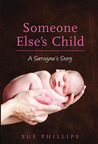 Someone Else's Child by Sue Phillips