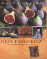 Dear Francesca: A Cookbook with Love