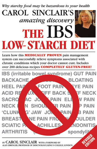 The IBS Low-Starch Diet: Why starchy food may be hazardous to your health