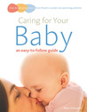 Caring for Your Baby: An Easy-to-Follow Guide