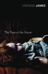 The Turn of the Screw: And Other Stories