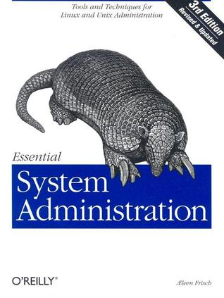 Essential System Administration by Æleen Frisch