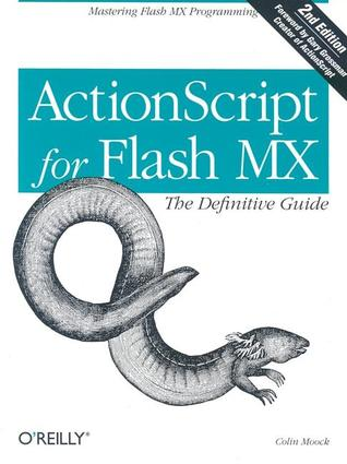 ActionScript for Flash MX: The Definitive Guide