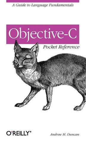 Objective-C Pocket Reference by Andy  Duncan
